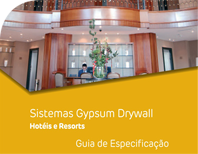 Sistemas Gypsum Drywall - Hotéis e Resorts